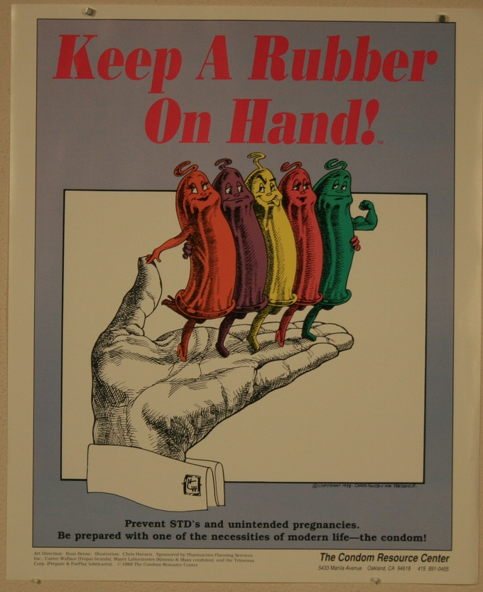 """Keep a Rubber on Hand"" San Francisco"