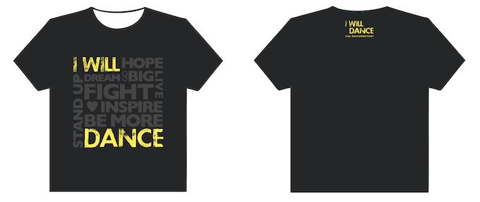 I Will Dance T-Shirt