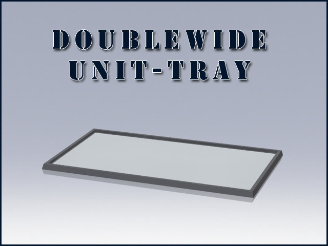 Double-Wide Unit Tray for 2nd Funding Goal