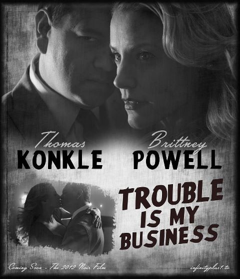 TROUBLE IS MY BUSINESS  feature film noir   ends SUNDAY AM  by Tom     Kickstarter