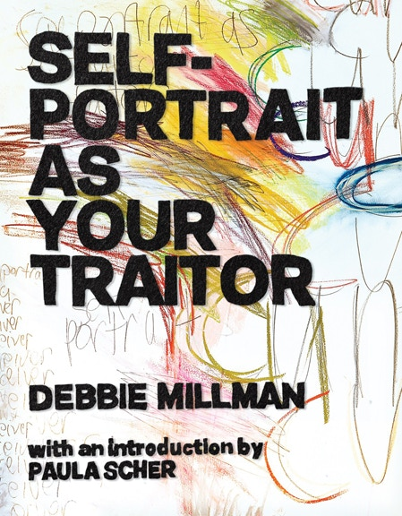 Self Portrait As Your Traitor by Debbie Millman
