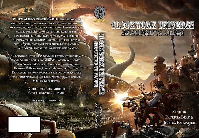 CLOCKWORK UNIVERSE: Steampunk vs  Aliens Anthology by Joshua