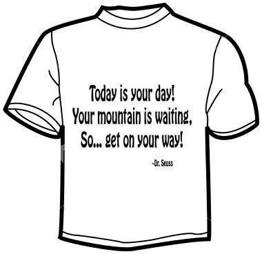 Awesome Dr Seuss quote T-shirt