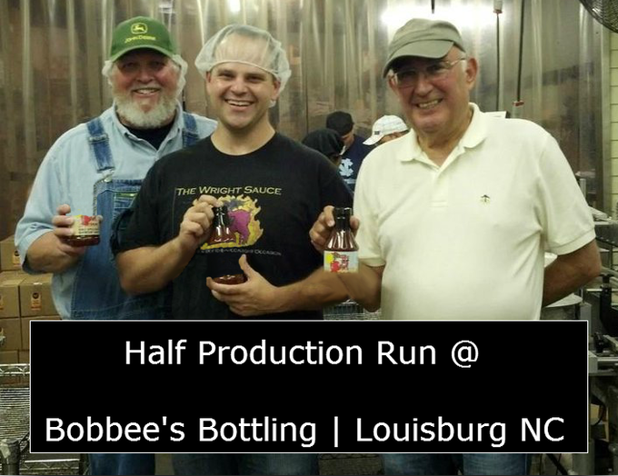 Keeping it local! Bobbee's Bottling in Louisburg NC was awesome to let us do a half production run and we want to show them that we can grow past full production but The Wrights Sauce with the help of this kickstarter can become their largest partner!