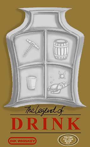 The Legend of Drink -- Don't stop drinking potions till you see the fairies flying overhead. Red, green, or blue, they're all fine in this ol' bottle.