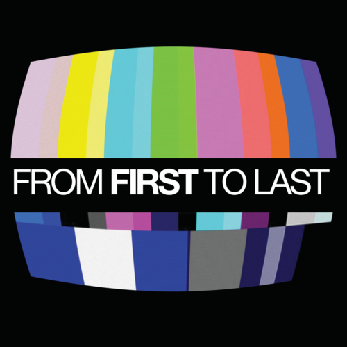 From FIrst To Last Self Titled