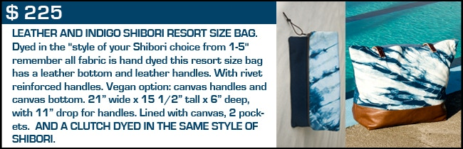 $ 225 Reward - Indigo and Leather Resort Size Bag and Clutch