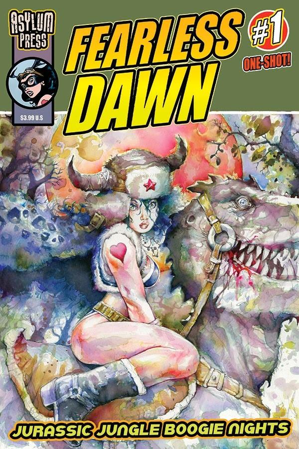 NEW ADD ON! Asylum Press Fearless Dawn JURASSIC one-shot! ($4.00)