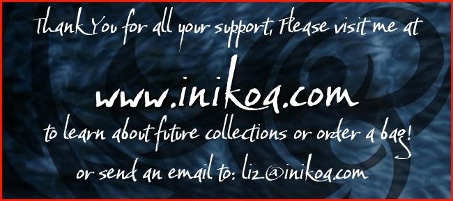 Thank You for your support! www.inikoa.com --- email: liz@inikoa.com