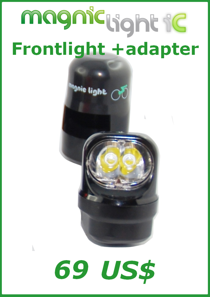 Get a Magnic Light iC frontlight with an adapter of your choice (Vbrake system, caliper brakes, Magura brakes, disc brakes).