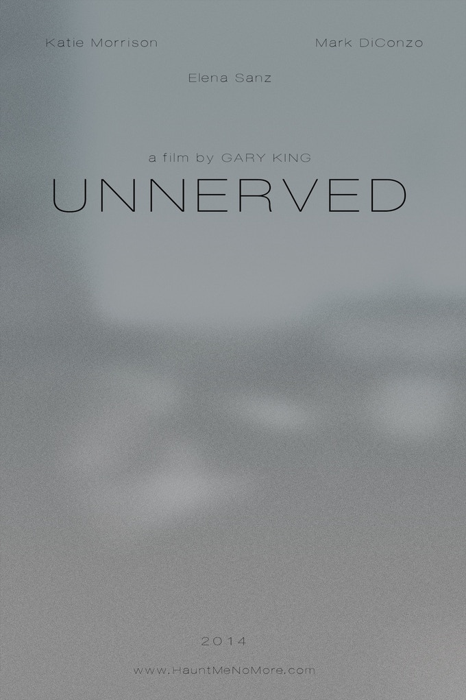 'Unnerved' Teaser poster (Fall 2013)
