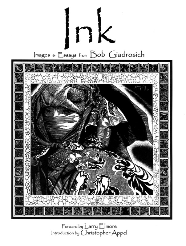 Ink: Images and Essays from Bob Giadrosich