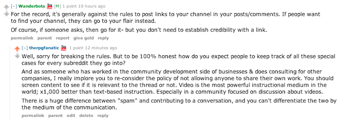 Even on reddit it has become harder to share your videos as a way to communicate to other gamers. The mods blanket everyone to be a spammer.