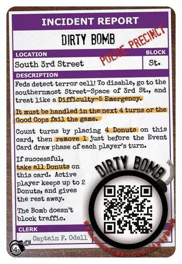 "1 ""Dirty Bomb"" Police Precinct card."