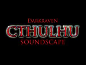 The Epic Cthulhu Soundscape (+bonus tracks) (click for details and sound samples)