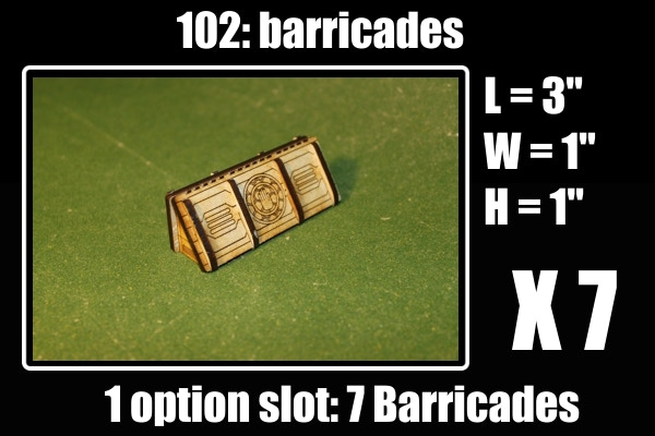 "1 Option gets you 7X 3"" barricades"