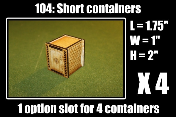 4 short containers for 1 option slot