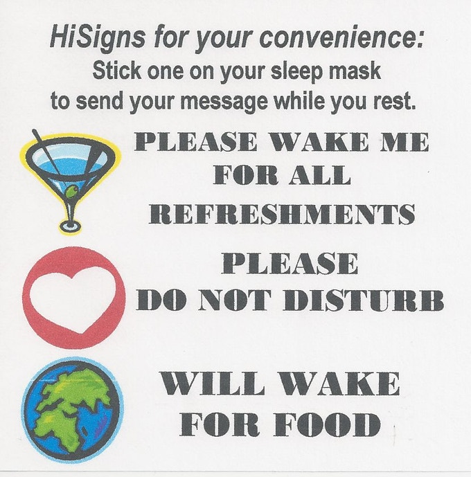 Stick-on HiSigns - (our original idea) To Effortlessly Tell Flight Crew What You Want, While You Snooze!