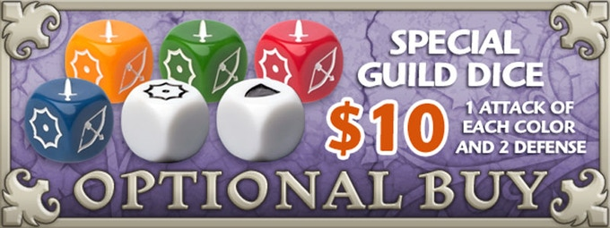 If you'd like Special Guild Dice, just add $10 to your pledge by clicking Manage Pledge from the Arcadia Quest Kickstarter page and we'll sort it out after the Kickstarter ends with our pledge manager.
