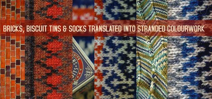 Bricks, biscuit tins, old socks all translated into stranded colourwork