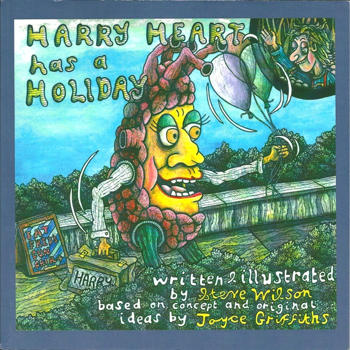 'Harry Heart has a Holiday' written and illustrated by Steve Wilson