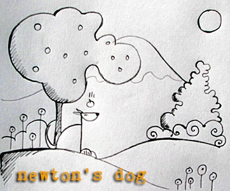 Newton's Dog was the original one in this series. This will be a more detailed version featuring a whimsical landscape.