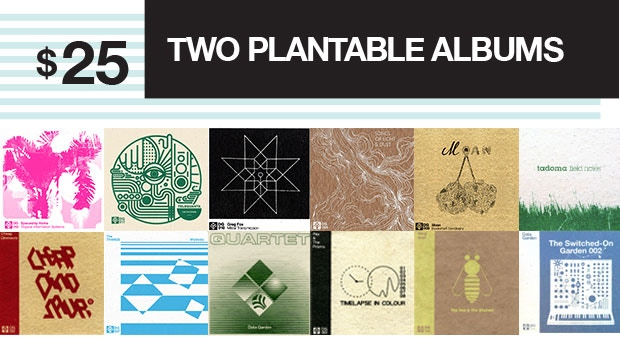 Your choice of any two Plantable Albums from Data Garden's catalog. Download the music from a code on the back of the album art. Plant the art and watch it grow into flowers.