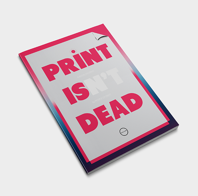Print Isn't Dead Magazine - Front Cover designed by Patrick Savile