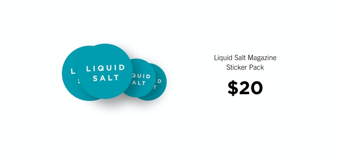 Liquid Salt Sticker Pack. Perfect for your car or board.