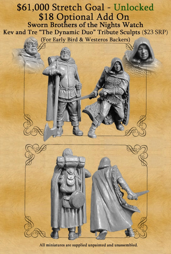 These tribute sculpts are pending final approval by GRRM as George personally signs off on each miniature in the range. Tre Manor is on the left and Kev White on the right by the way.