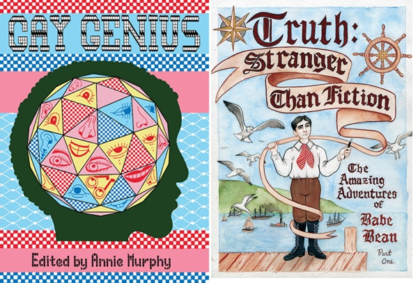 """$20 reward: Gay Genius, edited by Annie Murphy. Left: Cover by Edie Fake. Right: detail from Gay Genius :""""Truth Stranger Than Fiction"""" by Annie Murphy"""