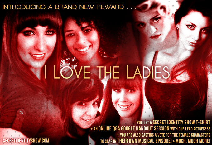 I LOVE THE LADIES Reward level - $45