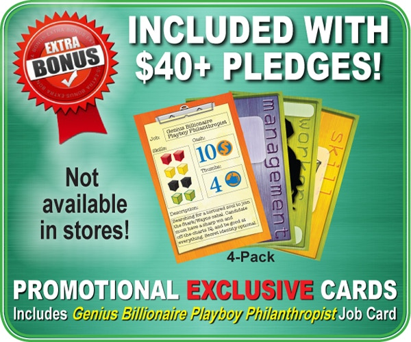 4-pack of Exclusive promo cards is included with all pledges of $40 and above!