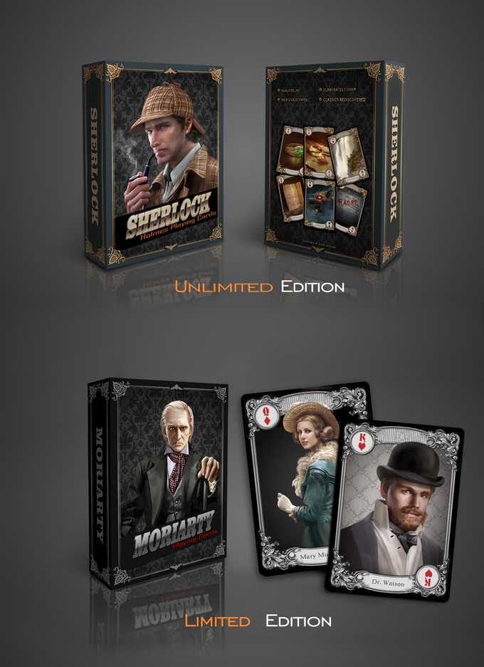 Unlimited edition is designed for Holmes; limited edition is designed for Professor Moriarty