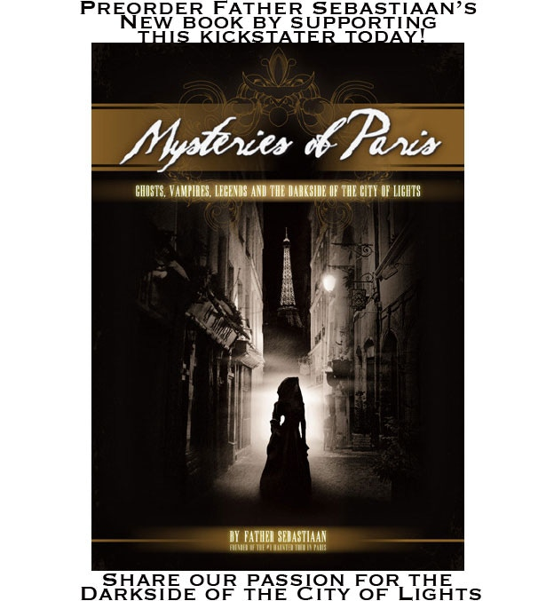 """""""Mysteries Of Paris"""" Limited Ed. Book By Father Sebastiaan"""