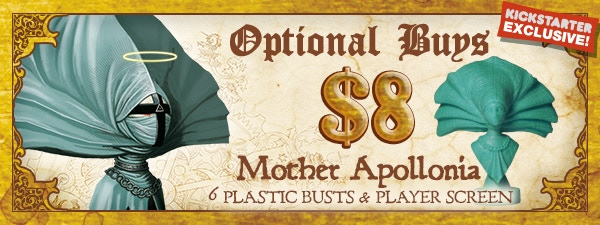 If you'd like Mother Apollonia, just add $8 to your pledge by clicking Manage Pledge from the Dogs of War Kickstarter page, and we'll sort it out after the Kickstarter ends with our pledge manager.