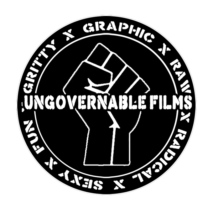 Ungovernable Films - taking motion pictures back by force