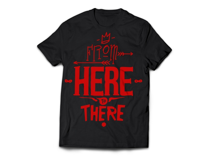 FROM HERE TO THERE Limited Edition Tee for Pledges of $50+