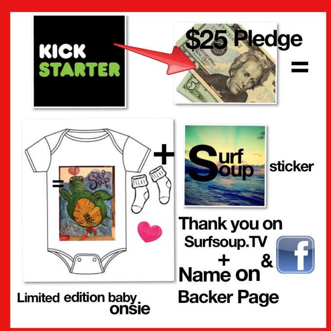 "Limited Edition Infant Onesie Romper with Surf Soup ""Honu"" the turtle, with matching socks, Surf Soup Sticker, and Thank you on Facebook, Surfsoup.TV, and name on Backer page in book."