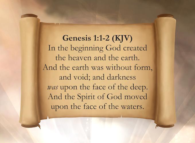 Genesis 1:1-2 (KJV)