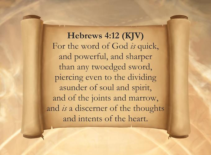 Hebrews 4:12 (KJV)