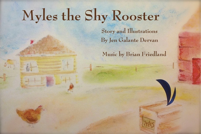 "Jen's title illustration from ""Myles the Shy Rooster"""