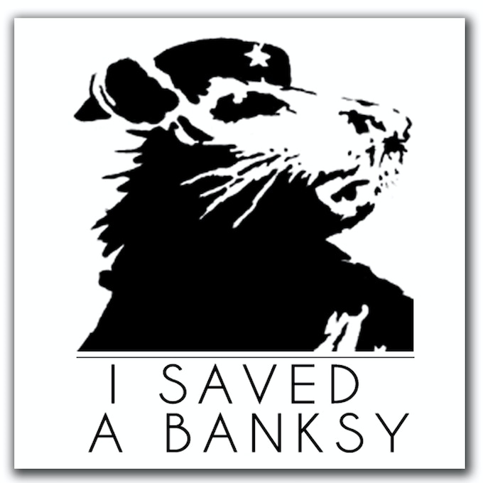 """$5 pledge gift - An official """"I Saved a Banksy"""" (4""""x4"""") donor vinyl sticker."""