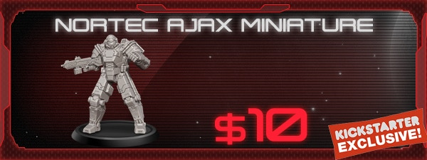 If you'd like the NorTec Ajax Miniature, just add $10 to your pledge by clicking Manage Pledge from the XenoShyft Onslaught Kickstarter page, and we'll sort it out after the Kickstarter ends with our pledge manager.