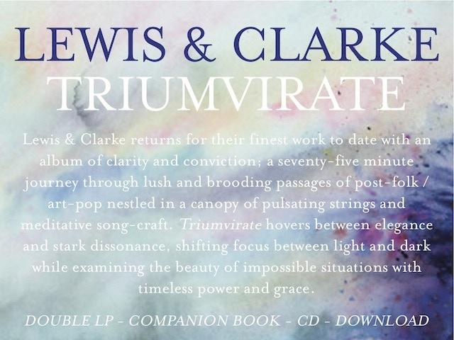 Lewis & Clarke: 'Triumvirate' Double LP & Companion Book by