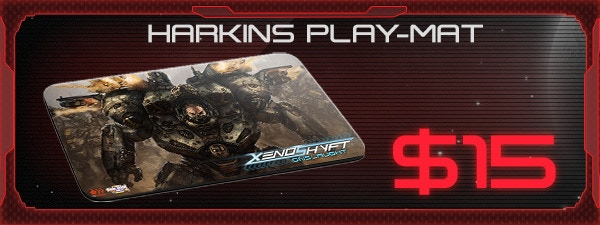 If you'd like the Harkins Play-Mat, just add $15 to your pledge by clicking Manage Pledge from the XenoShyft Onslaught Kickstarter page, and we'll sort it out after the Kickstarter ends with our pledge manager.