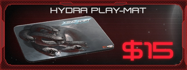 If you'd like the Hydra Play-Mat, just add $15 to your pledge by clicking Manage Pledge from the XenoShyft Onslaught Kickstarter page, and we'll sort it out after the Kickstarter ends with our pledge manager.