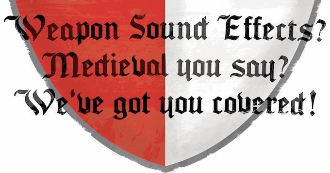 The Medieval Weapons Sound Effects Library by Ben Jaszczak — Kickstarter