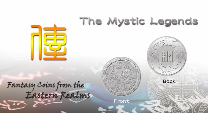 "The mystic coin will feature the Dragon and the Phoenix that you see in the photo. With the seal script of ""秘"" (Mystic) on the backside. (Only available through add-ons)"