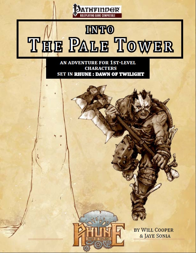 Our first adventure, Into the Pale Tower, is already done!